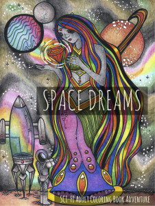 Space Dreams: Sci-Fi Adult Coloring Book Adventure Cover Image