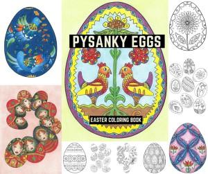Pysanky Eggs: Easter Coloring Book