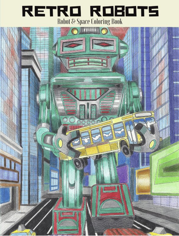 Retro Robots: Robot & Space Coloring Book