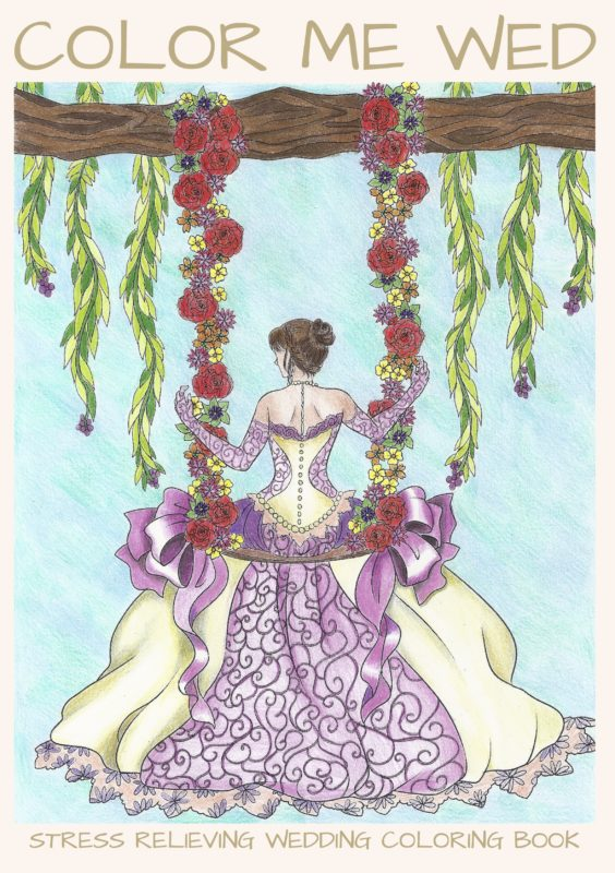 Color Me Wed: Stress Relieving Wedding Coloring Book